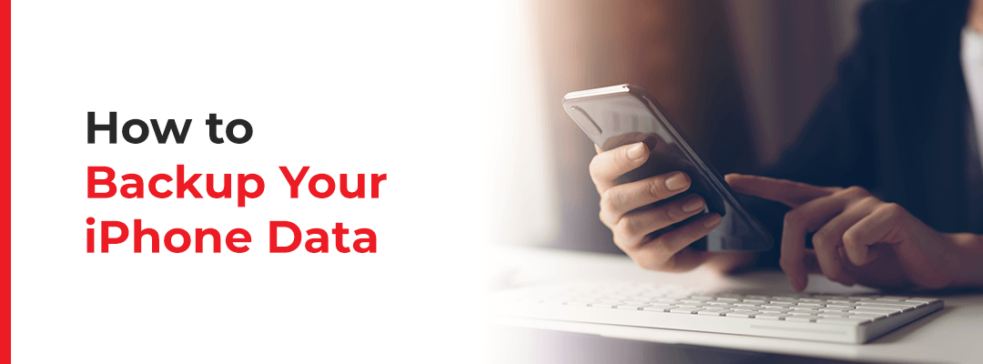 How to Backup Your iPhone Data